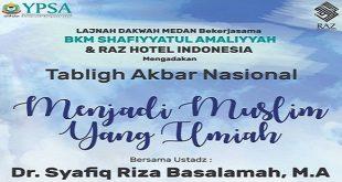 Undangan Terbuka Tabligh Akbar Nasional Bersama Ust. Dr. Syafiq Riza Basalamah, M.A
