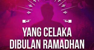 Golongan Orang yang Bertemu Ramadhan Tapi Celaka