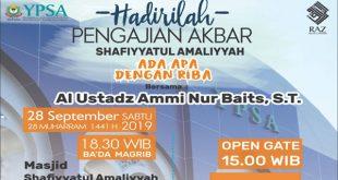 Undangan Pengajian Akbar YPSA Bersama Ust. Ammi Nur Baits, S.T.