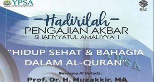 Undangan Pengajian Akbar YPSA Bersama Ust. Prof. Dr. H. Muzakkir, MA.