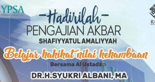 Undangan Pengajian Akbar YPSA Ust. Dr. H. Syukri Albani, M.A.