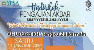 Undangan Pengajian Akbar YPSA KH. Tengku Zulkarnain