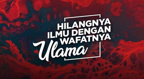 Wafatnya Para Ulama, Apakah Kiamat Semakin Dekat?