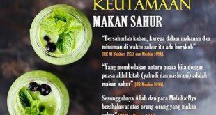 Ketahuilah 7 Fadhilah Luar Biasa Makan Sahur