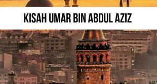 Jiwa Ambisius Khalifah Umar Bin Abdul Aziz